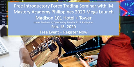Free-Introductory-Forex-Trading-Seminar-IM-Mastery-Academy-Philippines-2020-Launch tickets