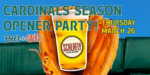 Cardinals Season Opener Party w/ Schlafly