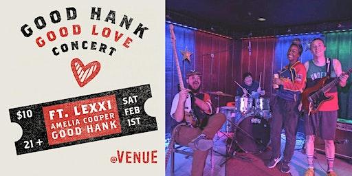 Good Hank Good Love Concert