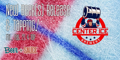 Center Ice Beer(s) Release + Tapping! tickets