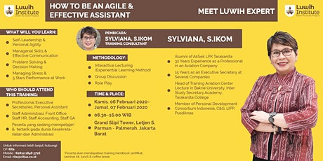 HOW TO BE AN AGILE & EFFECTIVE ASSISTANT (TRAINING) tickets
