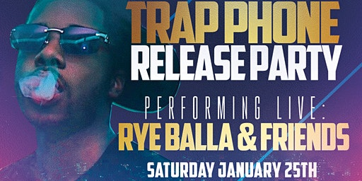 Trap Phone Release Party