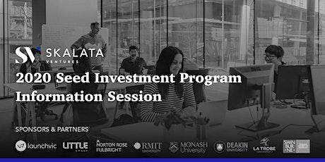 2020 Skalata Ventures Seed Investment Program Information Session [SYDNEY] tickets