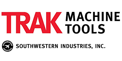 "TRAK Machine Tools Elk Grove Village, IL March 2020 Open House: ""CNC Technology for Small Lot Machining"""