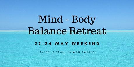 Taipei Weekend Mind Body Balance Retreat tickets