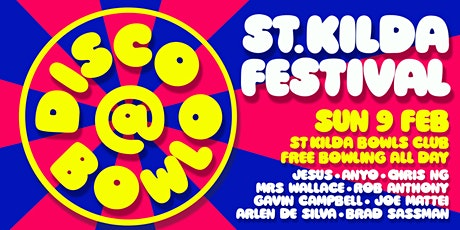 Disco Bowlo - St Kilda Fest Day/Night Party tickets