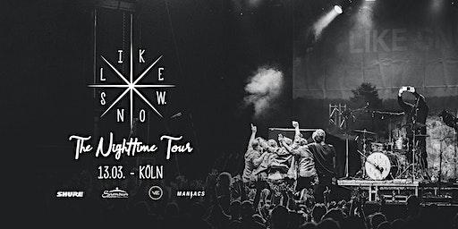 Thalfahrt präsentiert: Like Snow - The Nighttime Tour 2020