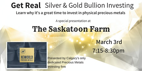 Get Real - Silver & Gold Bullion Investing - Mar 10 tickets