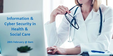 Information & Cyber Security in Health & Social Care tickets