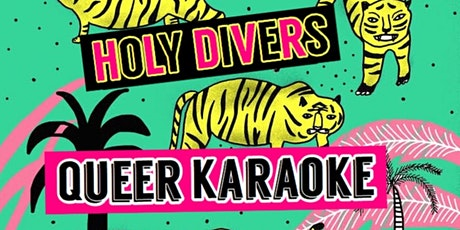 Holy Divers Queer Karaoke tickets