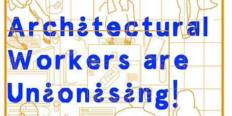Architecture Workers Are Unionising: Manchester tickets