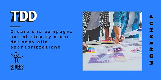 Creare una campagna social step by step: dal copy alla sponsorizzazione
