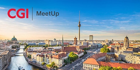 CGI Meetup Berlin - Verwaltung 2020 – Agil ins neue Jahrzehnt Tickets