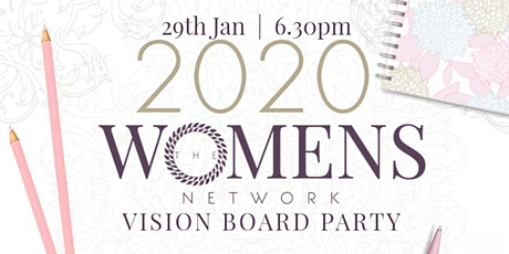 The Women's Network presents... 2020 Vision Board Party tickets