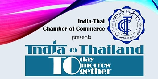 India-Thailand: Today, Tomorrow, Together