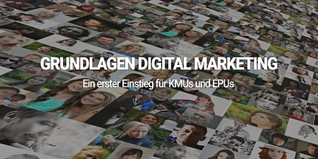 Grundlagen Digital Marketing für KMUs und EPUs Tickets