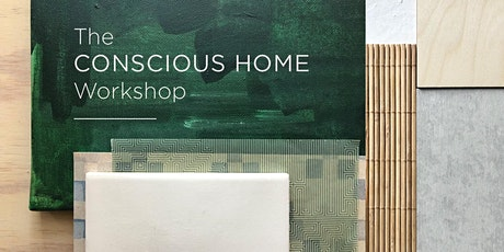 The Conscious Home Workshop tickets
