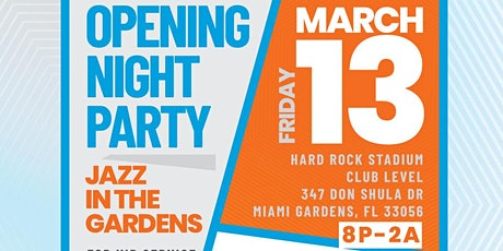 """""""The Kick Off"""" Jazz in the Gardens- Opening Night Party tickets"""