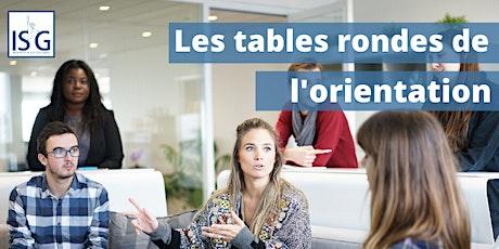 Les tables rondes de l'orientation de l'ISG billets