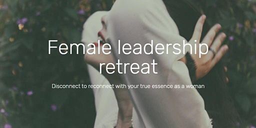 Introduction to Female Leadership Retreat
