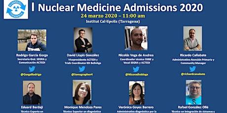 I Nuclear Medicine Admissions 2020 #1NMA2020 entradas