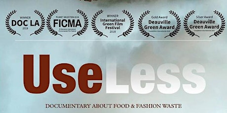 UseLess: A Documentary on Food & Fashion Waste (March 14 @Garfield Park) tickets