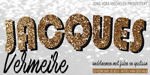 Jacques Vermeire: Ondernemen met falen en opstaan | by Jong Voka Mechelen