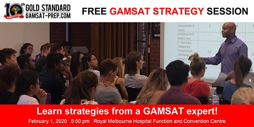 FREE GAMSAT Strategy Session at the Royal Melbourne Hospital Function and Convention Centre  in February 2020