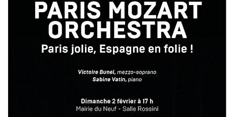 """Paris Mozart Orchestra """"Paris jolie, Espagne en folie"""" billets"""
