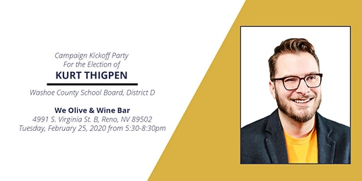 Campaign Kickoff Party: Elect Kurt Thigpen for WCSD Board Trustee