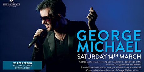 George Michael Tribute - Including 3 Course Dinner tickets