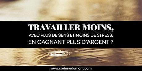 GAGNER PLUS D'ARGENT, AVEC PLUS DE SENS ET MOINS DE STRESS! billets