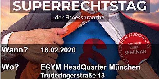 Superrechtstage mit Hans Geisler - München