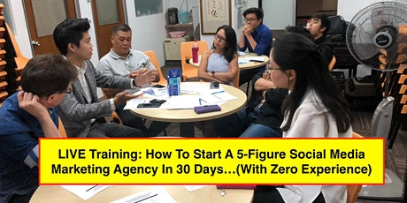 LIVE Coaching Session: How To Start A 5-Figure Social Media Marketing Agency (By Leonard Png) tickets