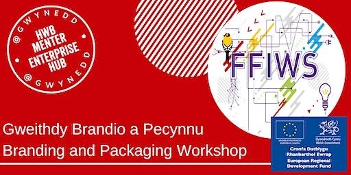 Gweithdy Brandio a Pecynnu / Branding and Packaging Workshop