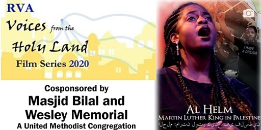 """Voices From the Holy Land: """"Al Helm: Martin Luther King in Palestine"""""""