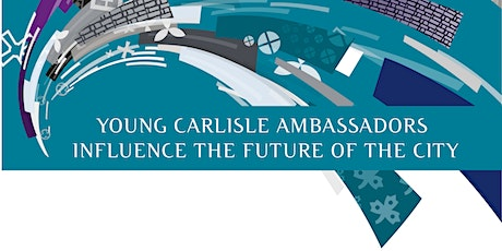 Young Carlisle Ambassadors Meeting  The Halston, The Library Monday 10th February  2020 5.30pm to 6.45pm  tickets