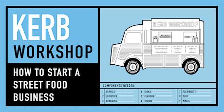 KERB Workshop - How to start a street food business - June 2020 tickets