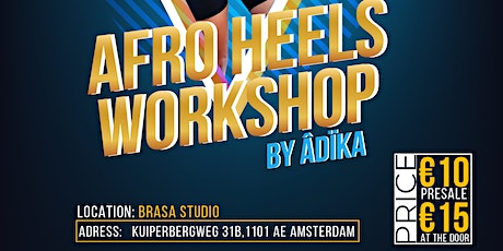 AFRO HEELS DANCE WORKSHOP BY ADIKA tickets
