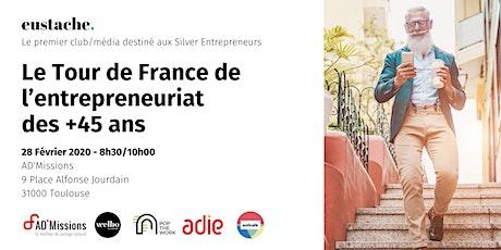 Eustache, le média/club des entrepreneurs 45+ fait étape à Toulouse billets