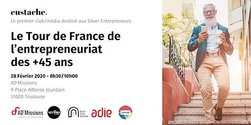 Eustache, le média/club des entrepreneurs 45+ fait étape à Toulouse