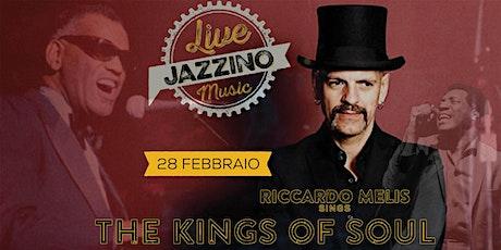 The Kings of Soul - Live at Jazzino biglietti