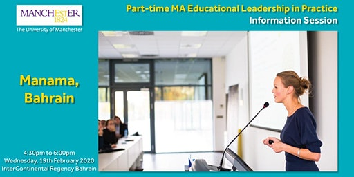 Part-time MA Educational Leadership in Practice Information Session, Manama