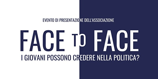 Face to Face - Evento di Presentazione