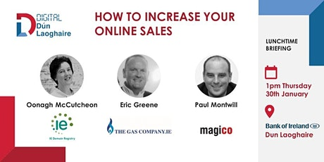 January 2020 Lunchtime Business Briefing - How to Increase Your Online Sales tickets