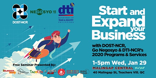 Start & Expand your Business with DOST, Go Negosyo & DTI!