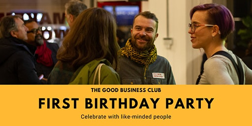 The Good Business Club First Birthday Party