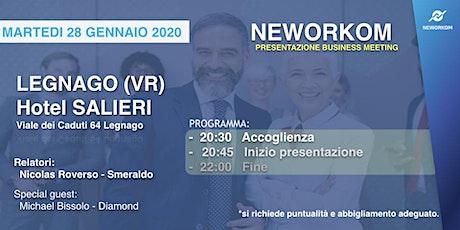 MEETING PRESENTAZIONE BUSINESS - NEWORKOM COMMUNITY - LEGNAGO (VR) biglietti