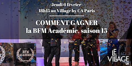 Comment gagner la BFM Académie, saison 15 ! tickets