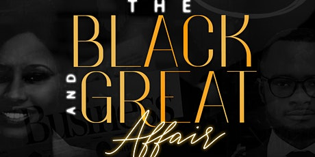 THE BLACK AND GREAT AFFAIR tickets